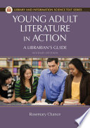 Young Adult Literature in Action  A Librarian s Guide  2nd Edition