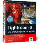 Lightroom 6 und CC f  r digitale Fotografie