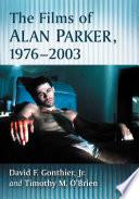 The Films of Alan Parker  1976 2003