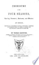Chemistry of the Four Seasons  Spring  Summer  Autumn  and Winter