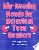 Rip roaring Reads for Reluctant Teen Readers