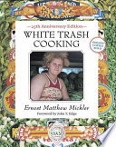 White Trash Cooking 25th Anniversary Edition