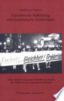 Franz  sische Aufkl  rung und sozialistische Wirklichkeit