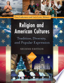 Religion and American Cultures  Tradition  Diversity  and Popular Expression  2nd Edition  4 volumes