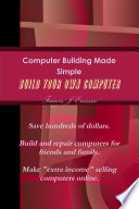 Computer Building Made Simple