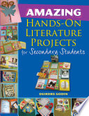 Amazing Hands On Literature Projects for Secondary Students