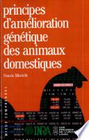 Principes d'amélioration génétique des animaux domestiques