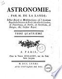 Astronomie, par M. de La Lande ... Tome premier (-quatrieme)