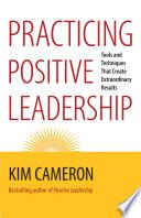 Practicing Positive Leadership