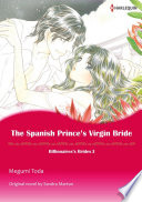 THE SPANISH PRINCE S VIRGIN BRIDE