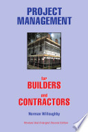Project Management For Builders And Contractors : to ensure most contractors a successful...