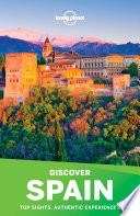 Lonely Planet   s Discover Spain