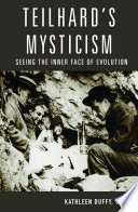Teilhard s Mysticism