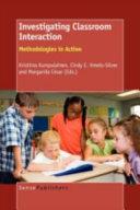 Investigating Classroom Interaction
