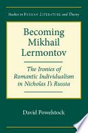 Becoming Mikhail Lermontov
