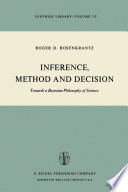 Inference, Method and Decision