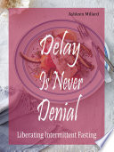 Delay Is Never Denial