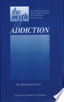 The Myth of Addiction