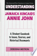 Understanding Jamaica Kincaid S Annie John