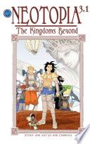 Neotopia Volume 3 The Kingdoms Beyond  1