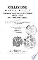 Collezione Di Leggi E Regolamenti Pubblicati Dall' Imp. Regio Governo Delle Provincie Venete