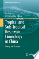 Tropical and Sub Tropical Reservoir Limnology in China