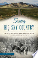 Taming Big Sky Country