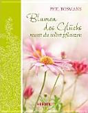 Blumen des Glücks musst du selbst pflanzen