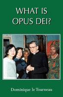 What is Opus Dei?