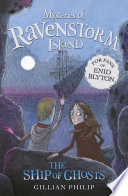 Mysteries of Ravenstorm Island  The Ship of Ghosts
