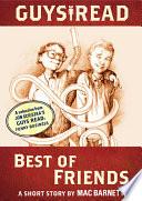 Guys Read  Best of Friends