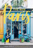 The New Paris : corner cafés has even more to offer...