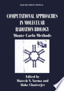 Computational Approaches in Molecular Radiation Biology