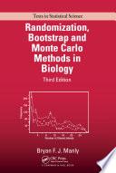 Randomization  Bootstrap and Monte Carlo Methods in Biology  Third Edition