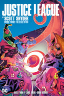 Justice League by Scott Snyder Deluxe Edition Book Three