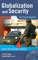 Globalization and Security  An Encyclopedia
