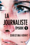 La Journaliste Episode 1