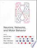 Neurons, Networks, And Motor Behavior : of the characteristics of the neurons and...