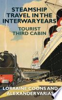 Steamship Travel in the Interwar Years