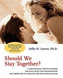 Should we stay together