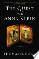 The Quest for Anna Klein To A Deadly Obsession Nobody