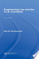 Engineering Law and the I C E  Contracts  Fourth Edition