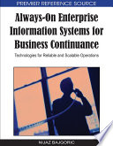 Always On Enterprise Information Systems For Business Continuance Technologies For Reliable And Scalable Operations