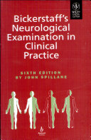 BICKERSTAFF S NEUROLOGICAL EXAMINATION IN CLINICAL PRACTICE  6TH ED