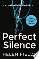 Perfect Silence A Di Callanach Crime Thriller Book 4