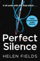 Perfect Silence (A DI Callanach Thriller, Book 4) Book