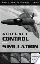 Aircraft Control and Simulation