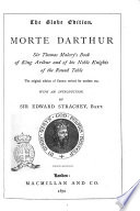 Morte Darthur Sir Thomas Malory S Book Of King Arthur And Of His Noble Knights Of The Round Table By Edward Strachey