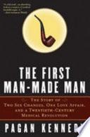 The First Man Made Man