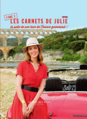 Les carnets de Julie   tome 2 La suite de son tourde France gourmand